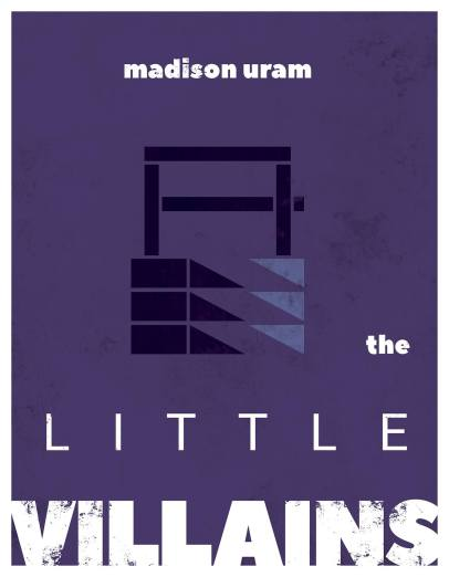 The Little Villains. Soon to be published